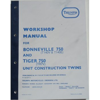 Triumph Workshop Manual (T140V & T140E), Tiger 750 (TR7V) Unit Construction Twins